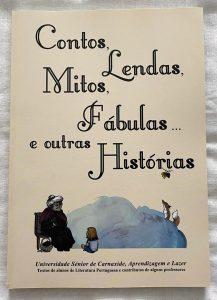 """2.º Livro """"Contos, Lendas, Mitos, Fábulas... e outras Histórias"""" (ano letivo 2014-2015)"""