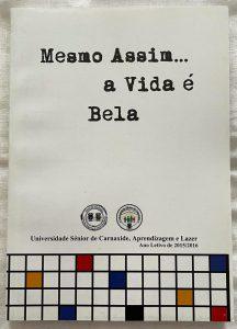 """3.º Livro """"Mesmo Assim a Vida é Bela"""" (ano letivo 2015-2016)"""