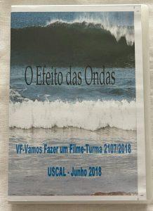 """3.º Filme """"O Efeito das Ondas"""" (ano letivo 2017-2018)"""