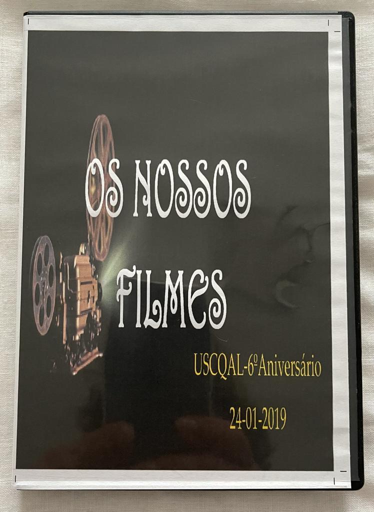 """Resumo """"OS NOSSOS FILMES"""" - USCQAL-6º Aniversário (24-01-2019)"""